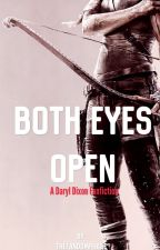 Both Eyes Open - Daryl Dixon (under editing) by TheFandomPhase