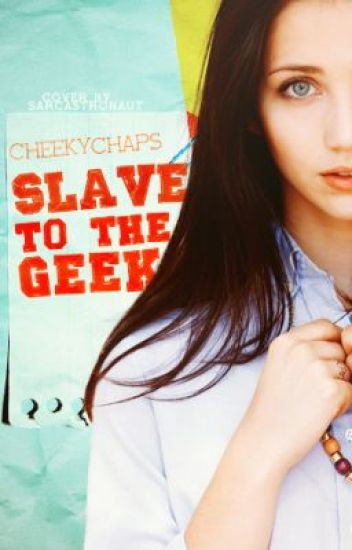 Slave to the Geek (Discontinued)