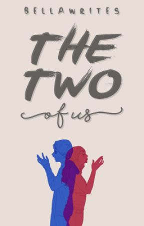 The Two of Us by bellawrites