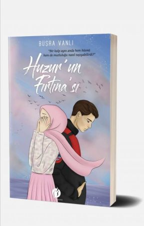 HUZUR'UN  FIRTINA'SI (KİTAP OLDU)  by _YabanCicegi_