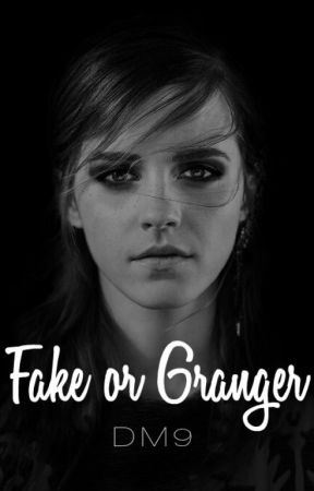 Fake or Granger by -dracomalfoy9