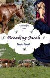Breaking Jacob (2nd in Breaking Series) cover