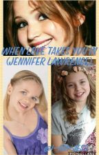 When Love Takes You In (Jennifer Lawrence) by I-Am-Jess
