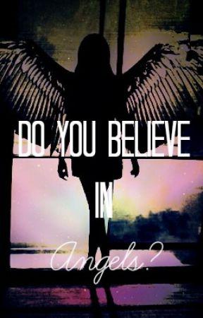 Do You Believe In Angels? by starflower12359