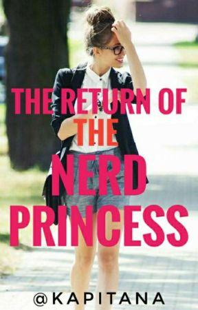 The Return Of The Nerd Princess by kapitanarosas