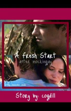A Fresh Start-After Mockingjay (Before the Epilogue) by cogdill