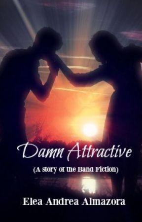 Damn Attractive by ealmazora