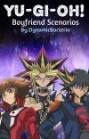 Yu-Gi-Oh! Boyfriend Scenarios cover