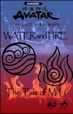 Avatar The Last Airbender: Water and Fire [ON HOLD] by SEWong