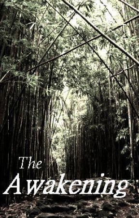 The Awakening (Discontinued) by seaweedb808