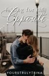 Falling For The Opposite [PUBLISHED] cover