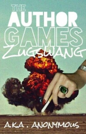 The Author Games: Zugzwang by a-k-a-anonymous