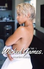 WICKED GAMES • Eazy-E (Book 2) by pimpcessnani