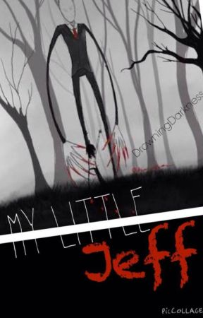 My Little Jeff (BoyxMan) [JeffxSlenderman] by ChiyoTsun
