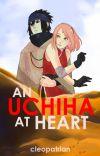 An Uchiha At Heart    SasuSaku cover