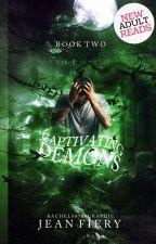 Captivating Demons | S.D. Series Bk. 2 | ⭕ by jean_fiery