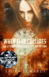 When Time Collides ★ [2] ✔ cover