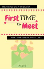First Time to Meet by karmalady
