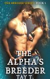 The Alpha's Breeder ✔️ COMPLETE cover