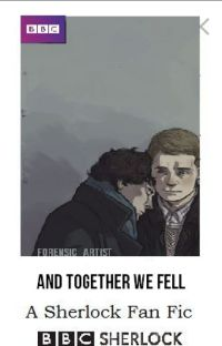 """And Together We Fell (prev. """"Teenlock"""") - An AU Sherlock/Johnlock Fanfic cover"""