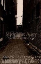 Midnight Alley: Shane's Point of View (A Morganville Vampires Fanfic) by FearTheDrumline