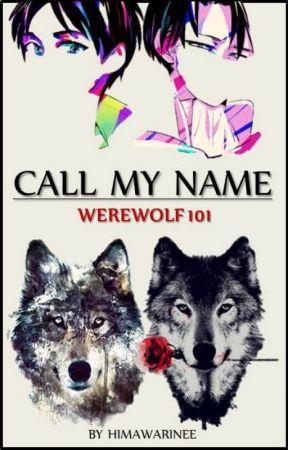 Call My Name Werewolf 101 by c-heulwen