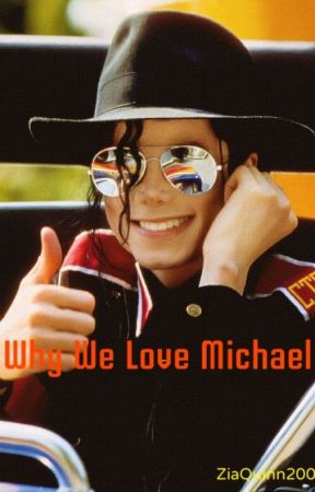 Why We Love Michael by ZiaQuinn2002