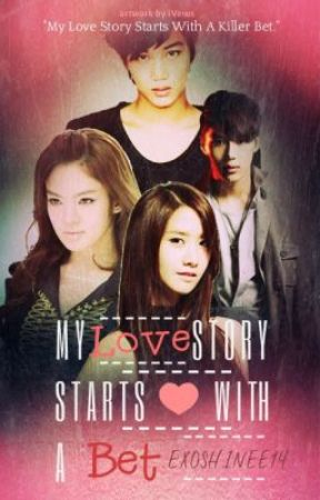 My Love story starts with a Bet by EXOSHINEE14