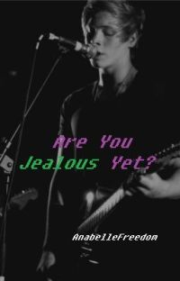 Are You Jealous Yet? A Luke Hemmings Story cover