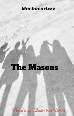 The Masons *Mature Content* by mochacurlzzz