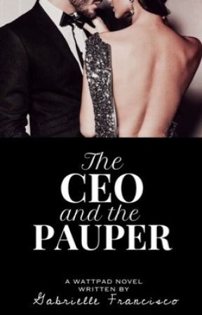 The CEO and The Pauper by SweetPeachWP