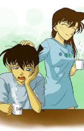 [ Series Drabble ] [ ShinRan ] gia đình của Shinichi và Ran by scorpios2002