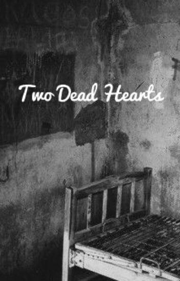 Two Dead Hearts