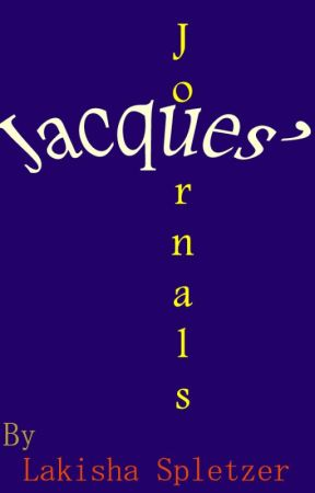 Jacques' Journals by kishazworld
