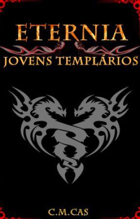 Eternia: Jovens Templários by Marcellocas