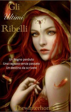 Gli Ultimi Ribelli by Thewinterhoney