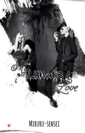 My Lunatic Love [BoyXBoy] by miruru-sensei
