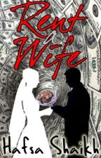 Rent A Wife!!! by hafsa_indie
