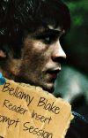 Bellamy Blake x reader Prompt Session cover