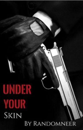 Under Your Skin by Randomneer