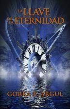 La llave de la eternidad by GorkaEArgul