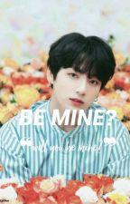 Be Mine |Jeon Jungkook|⌛ by VINTAEGIE
