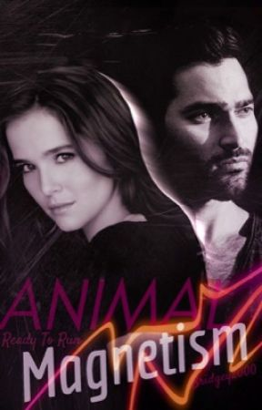 Animal Magnetism // Ready To Run (DEREK HALE Fan-fiction) by bridgey2000