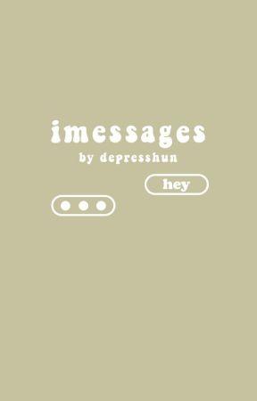 imessages - g.d by depresshun