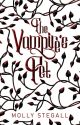 The Vampire's Pet (Published) Book 1 and 2 by