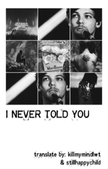 I never told you... » l.t. (SK translate)