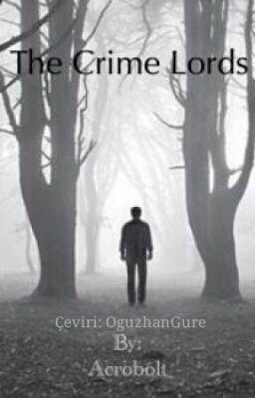 Suç Lordları (Türkçe Çeviri) by OguzhanGure