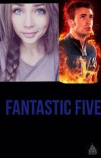 Fantastic Five by Reader-Lover-God