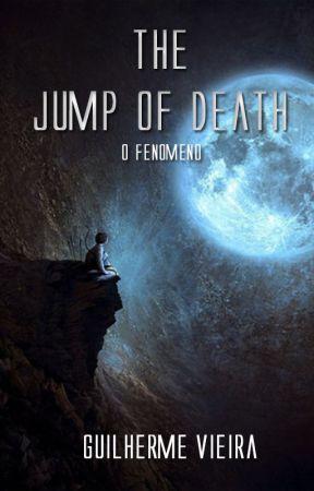 The Jump Of Death - A procura da vida by GuilhermeVieira5
