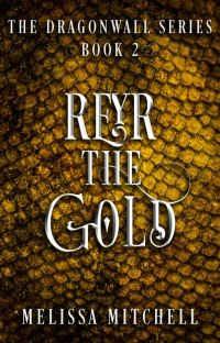 Reyr the Gold (Dragonwall Series 2) cover